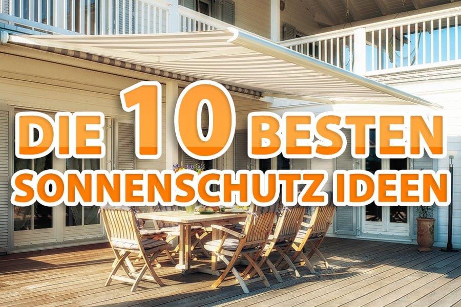Die 10 besten Sonnenschutz Ideen für Ihren Garten